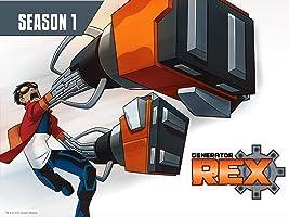 Generator Rex Season 1