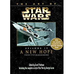 The Art of Star Wars: Episode 4: A New Hope (Art of Star Wars Series)