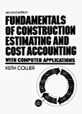 img - for Fundamentals of Construction Estimating and Cost Accounting With Computer Application book / textbook / text book
