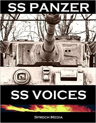 SS Panzer SS Voices (Eyewitness panzer crews) Books 1 & 2: Barbarossa to Berlin written by Sprech Media