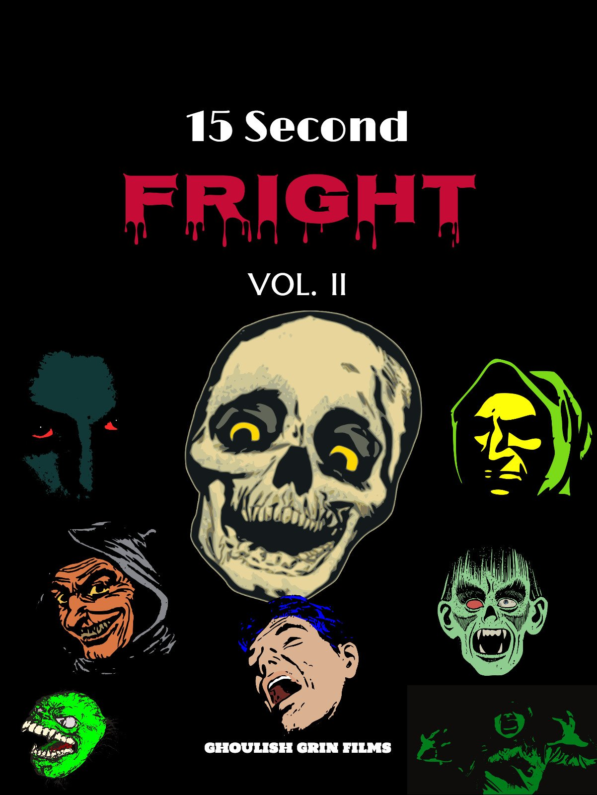 15 Second Fright Volume 2