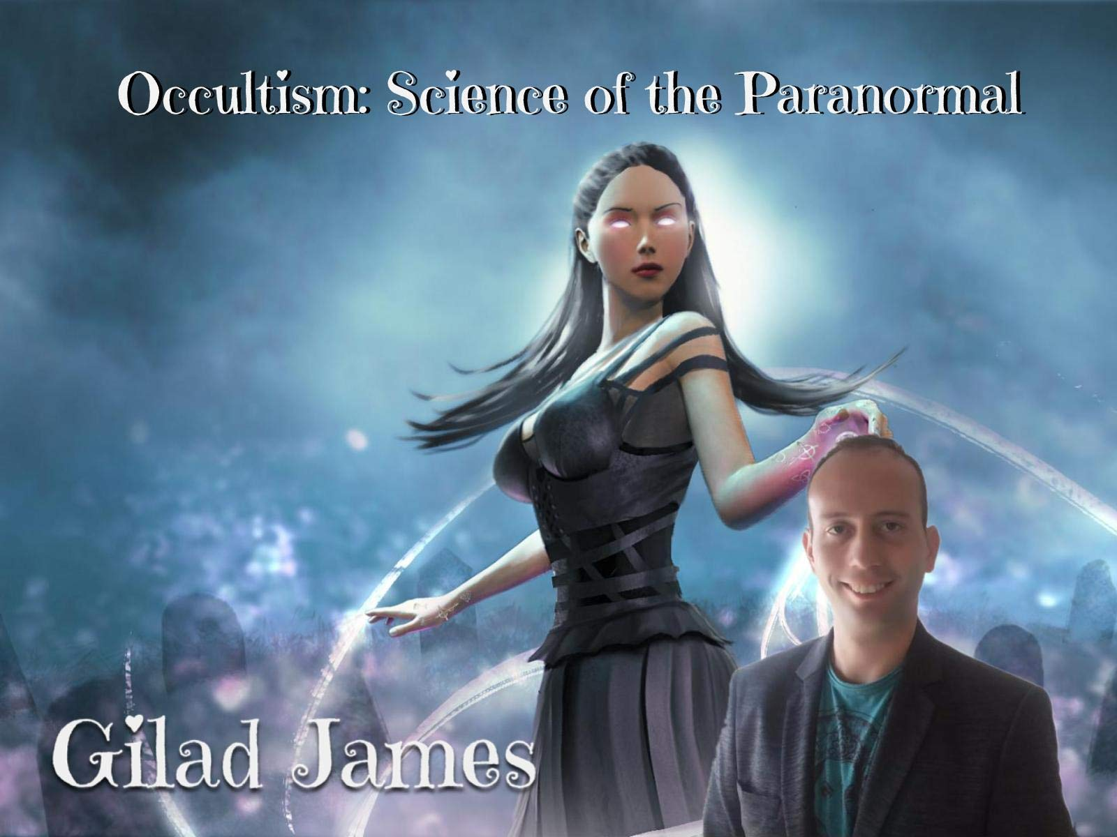 Occultism: Science of the Paranormal - Season 4
