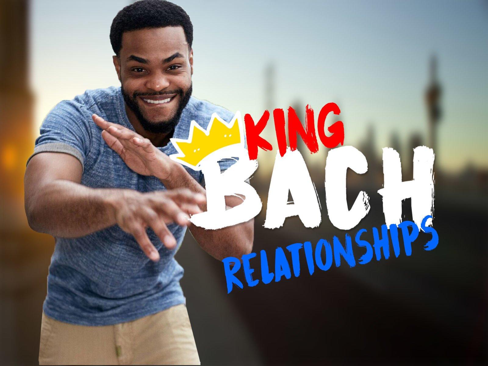 King Bach: Relationships - Season 1