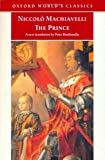 The Prince (Oxford World's Classics) (019280426X) by Niccolò Machiavelli