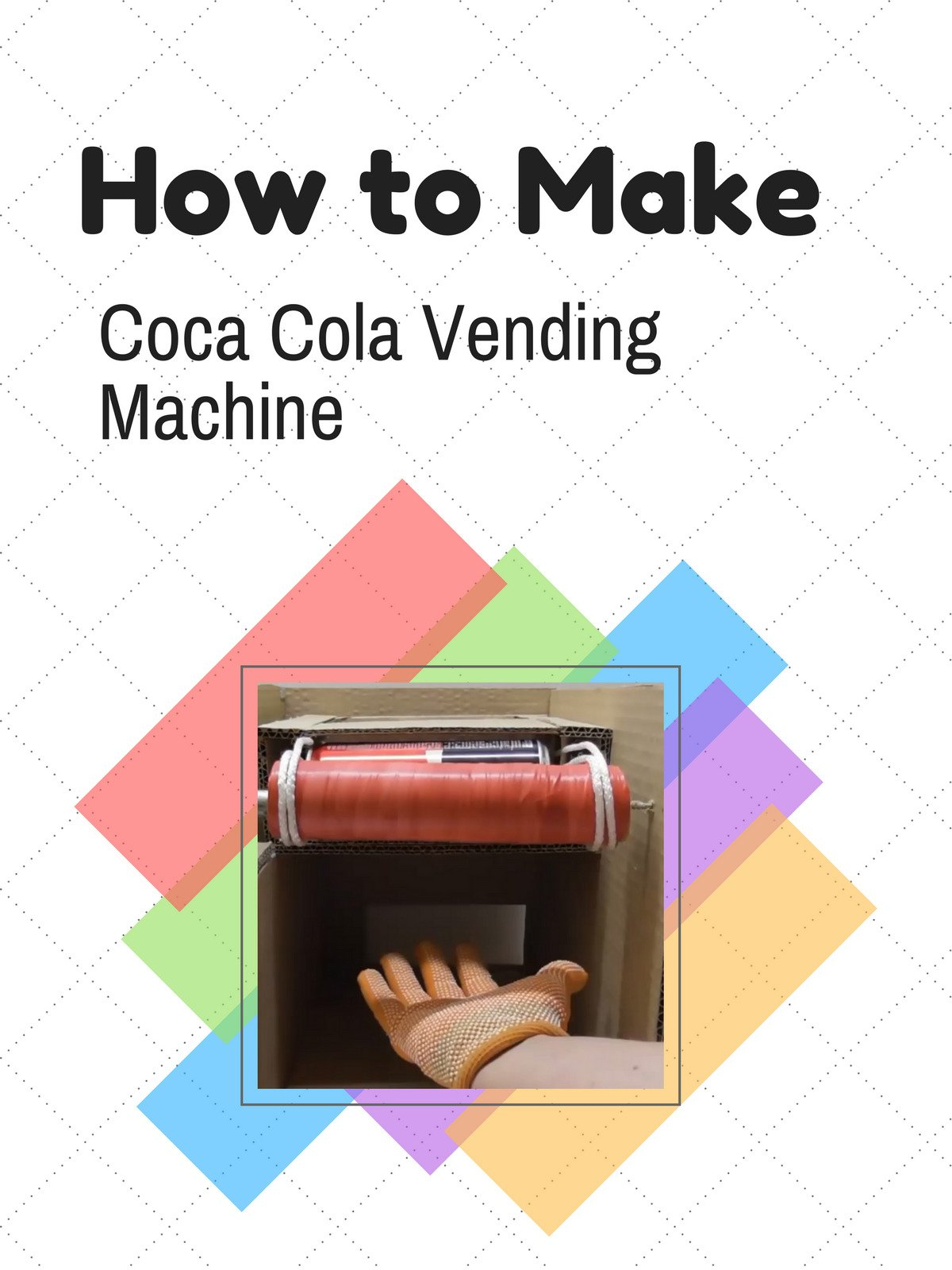 How to Make Coca Cola Vending Machine