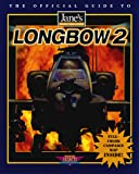 Longbow 2: The Official Strategy Guide (Secrets of the Games Series)