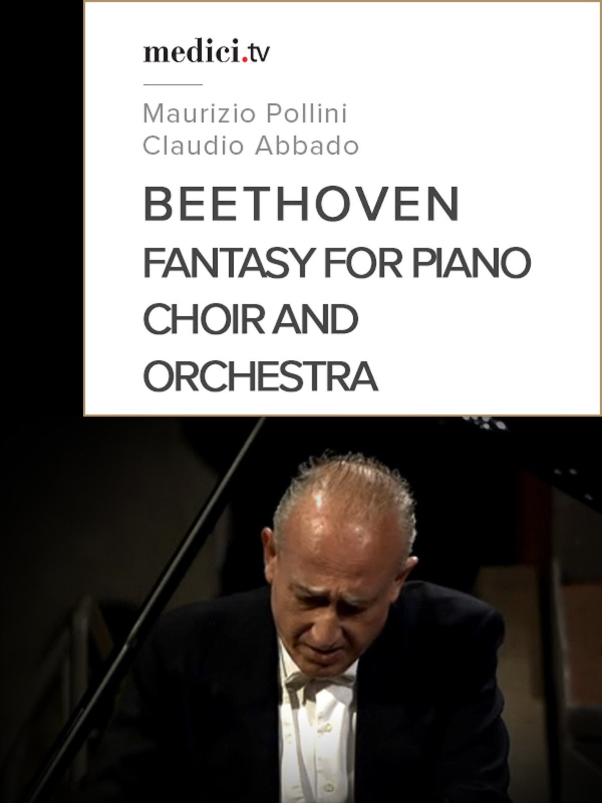 Beethoven, Fantasy for Piano, Choir and Orchestra