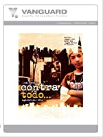 CONTRA TODO: AGAINST ALL ODDS