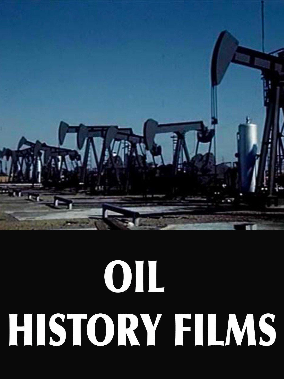 Oil History Films
