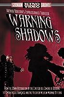 Warning Shadows (Silent)