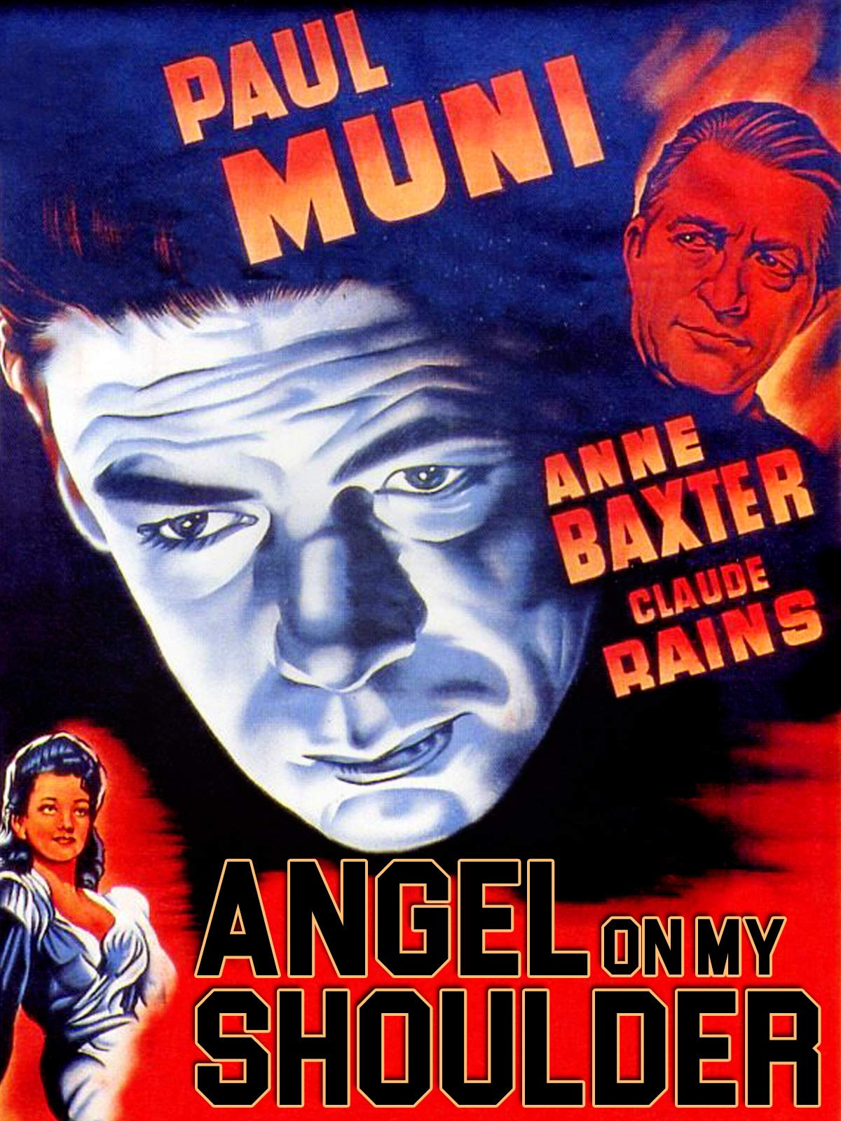 Angel On My Shoulder - Paul Muni, Anne Baxter, Claude Rains