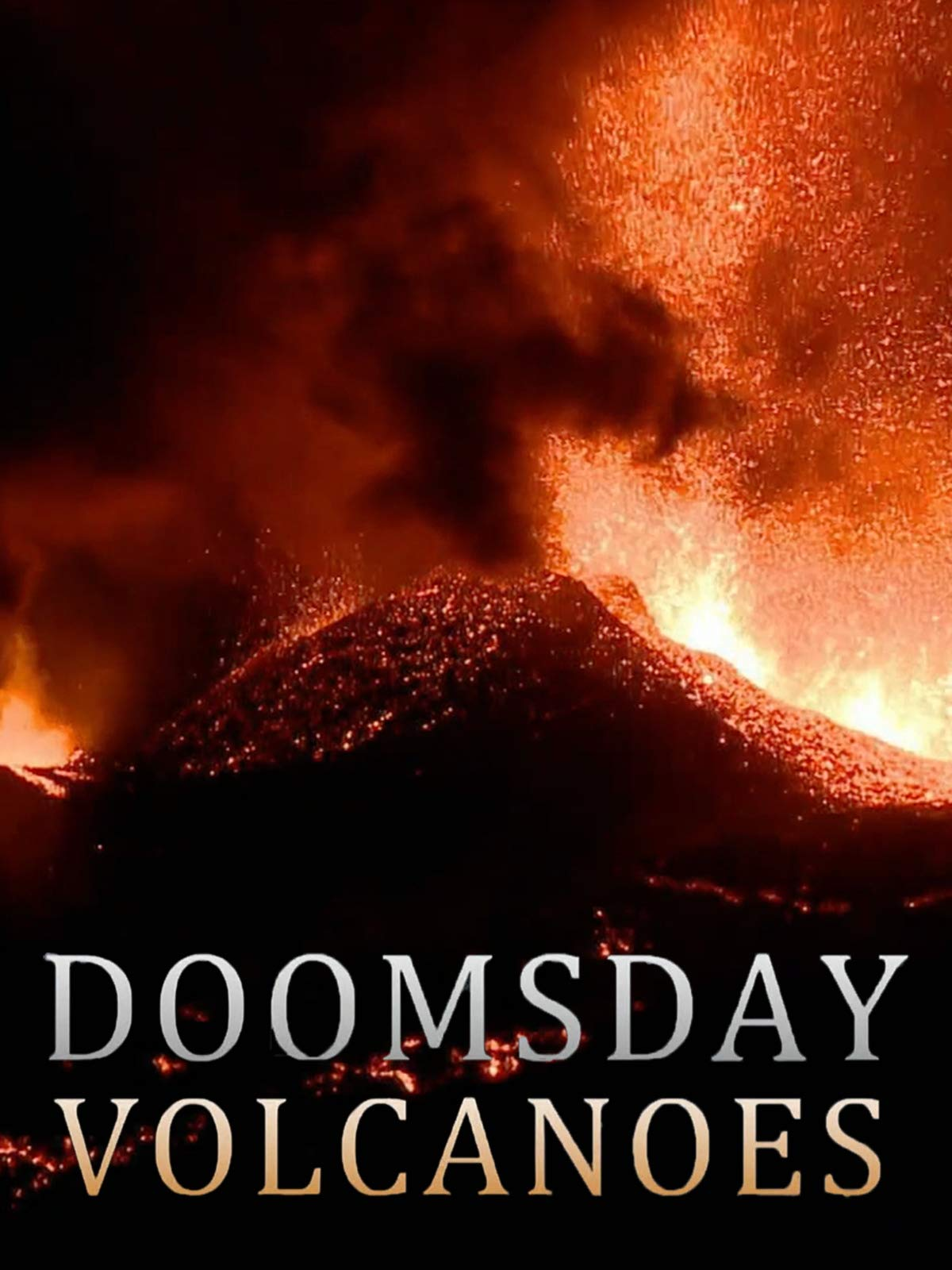Doomsday Volcanoes