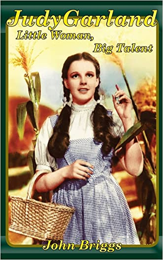 Judy Garland: Little Woman, Big Talent (Big Biography)