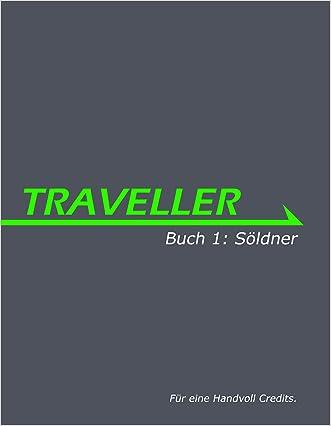 Traveller - Buch 1: Söldner (Mobile Pocket Edition) (German Edition)