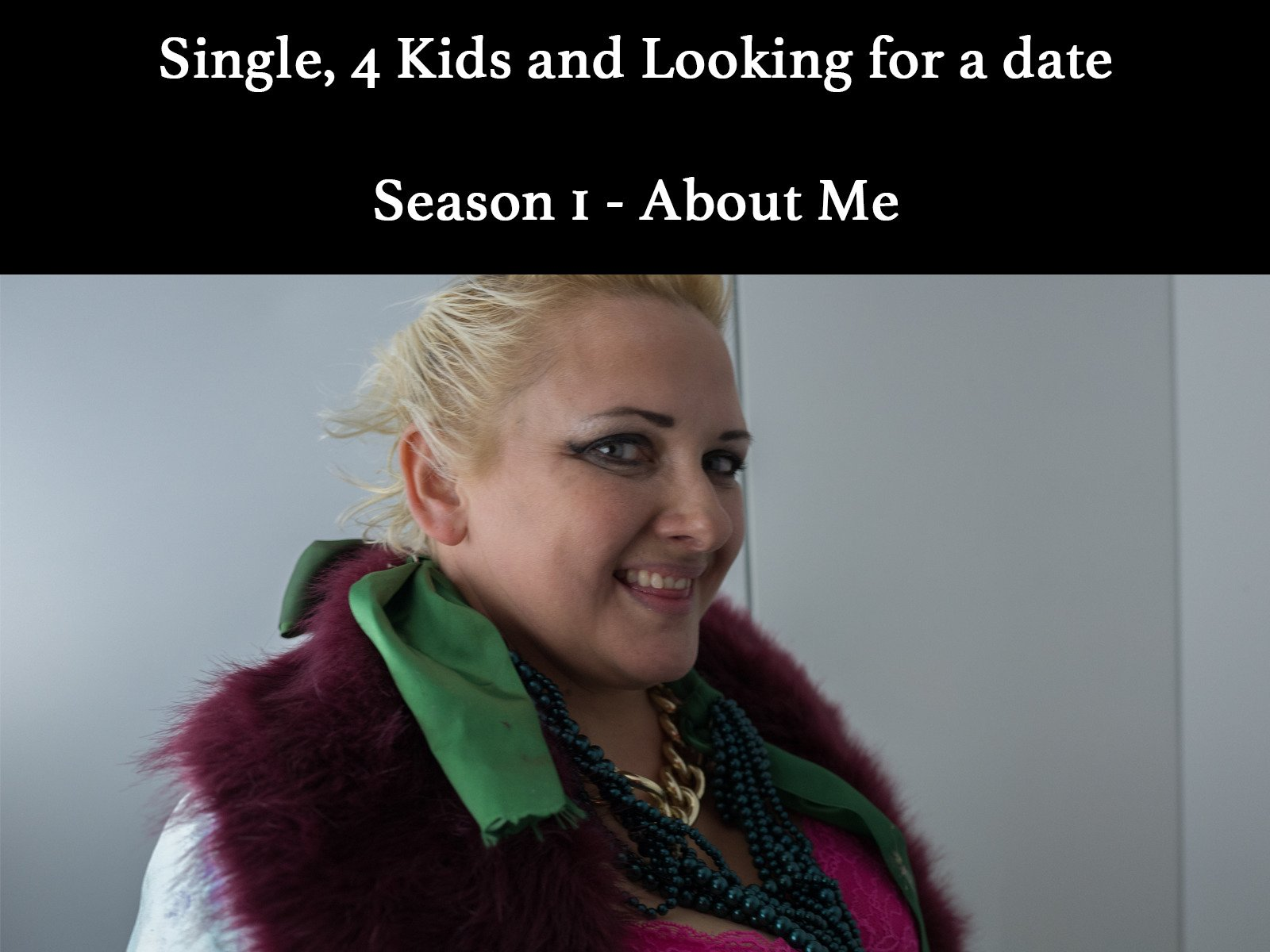 Single, 4 Kids and Looking for a Date on Amazon Prime Instant Video UK
