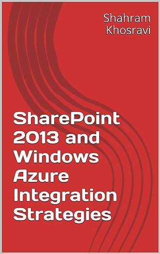 SharePoint 2013 and Windows Azure Integration Strategies