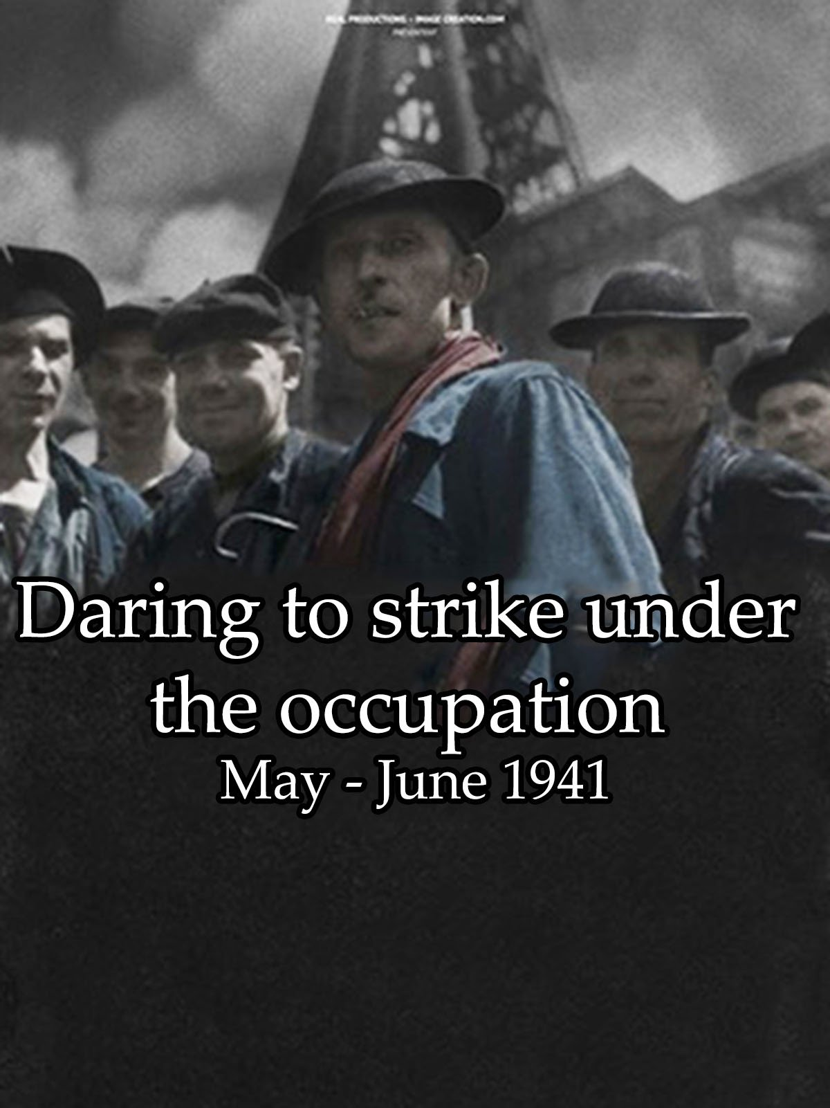 Daring to strike under the occupation May