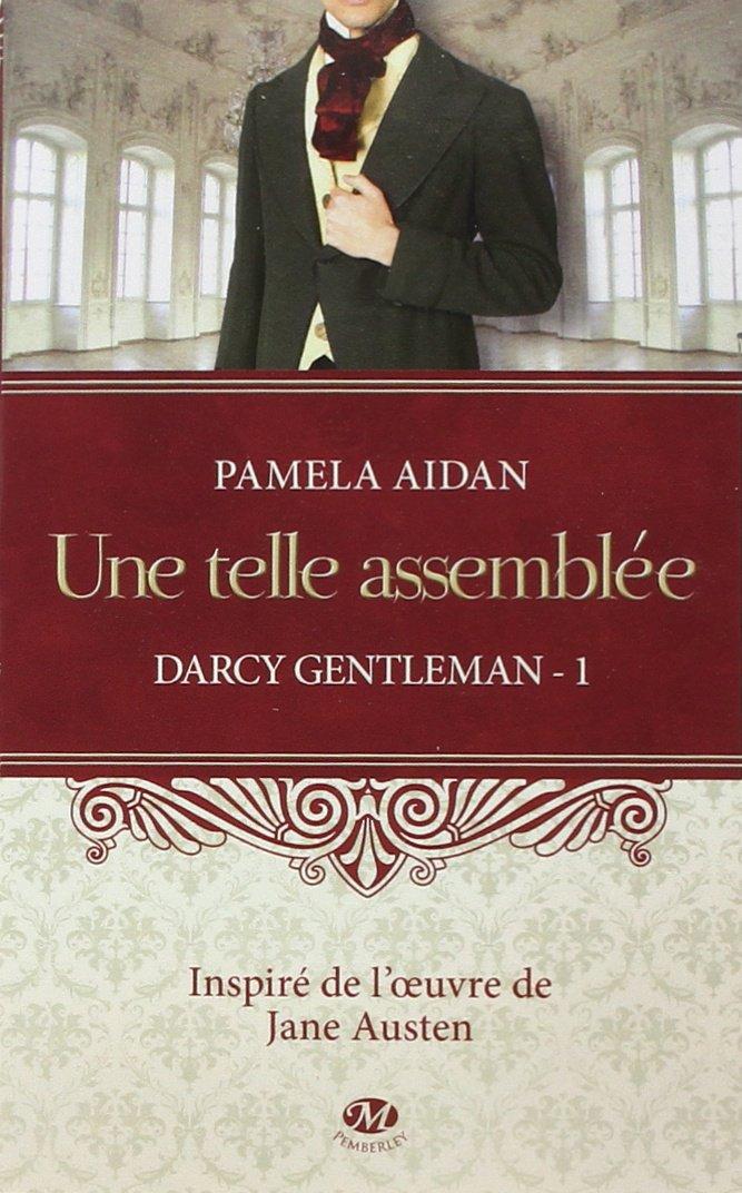 Trilogie Darcy Gentleman - Pamela Aidan (3 Tomes) 71Nl54F51BL