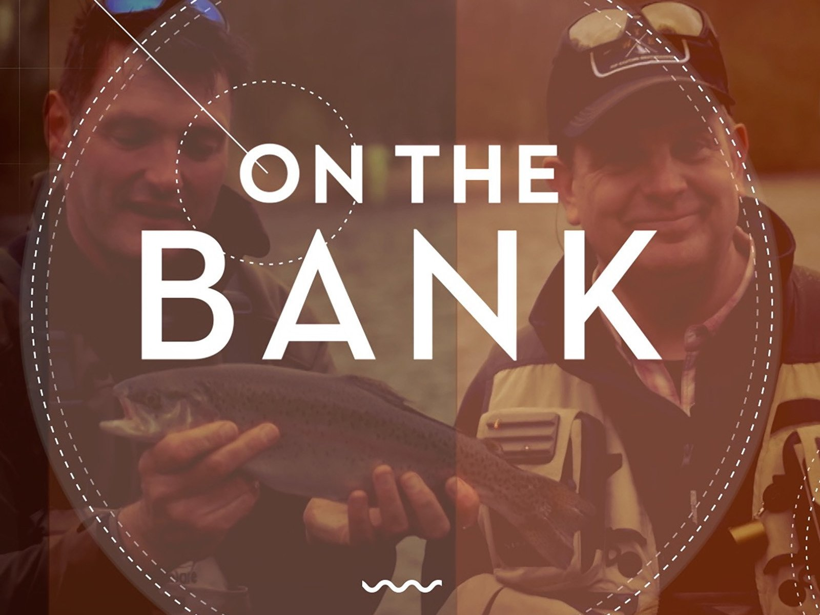 On The Bank - Season 1