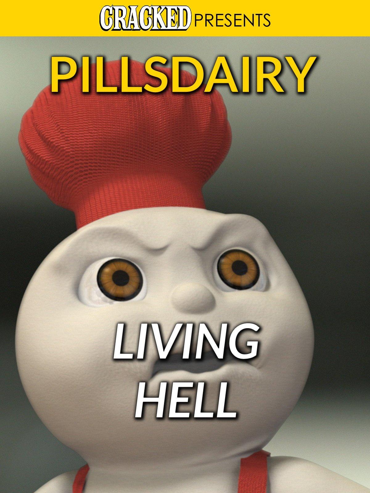 Pillsdairy living hell