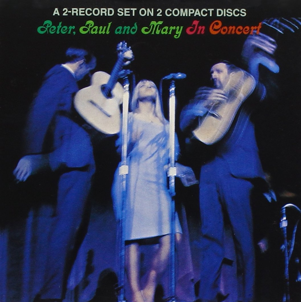Peter, Paul & Mary In Concert