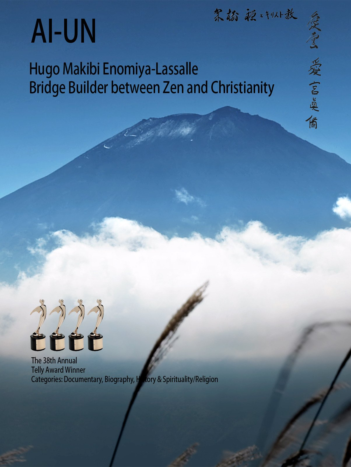 Ai-un: Hugo Makibi Enomiya-Lassalle. Bridge Builder between Zen and Christianity
