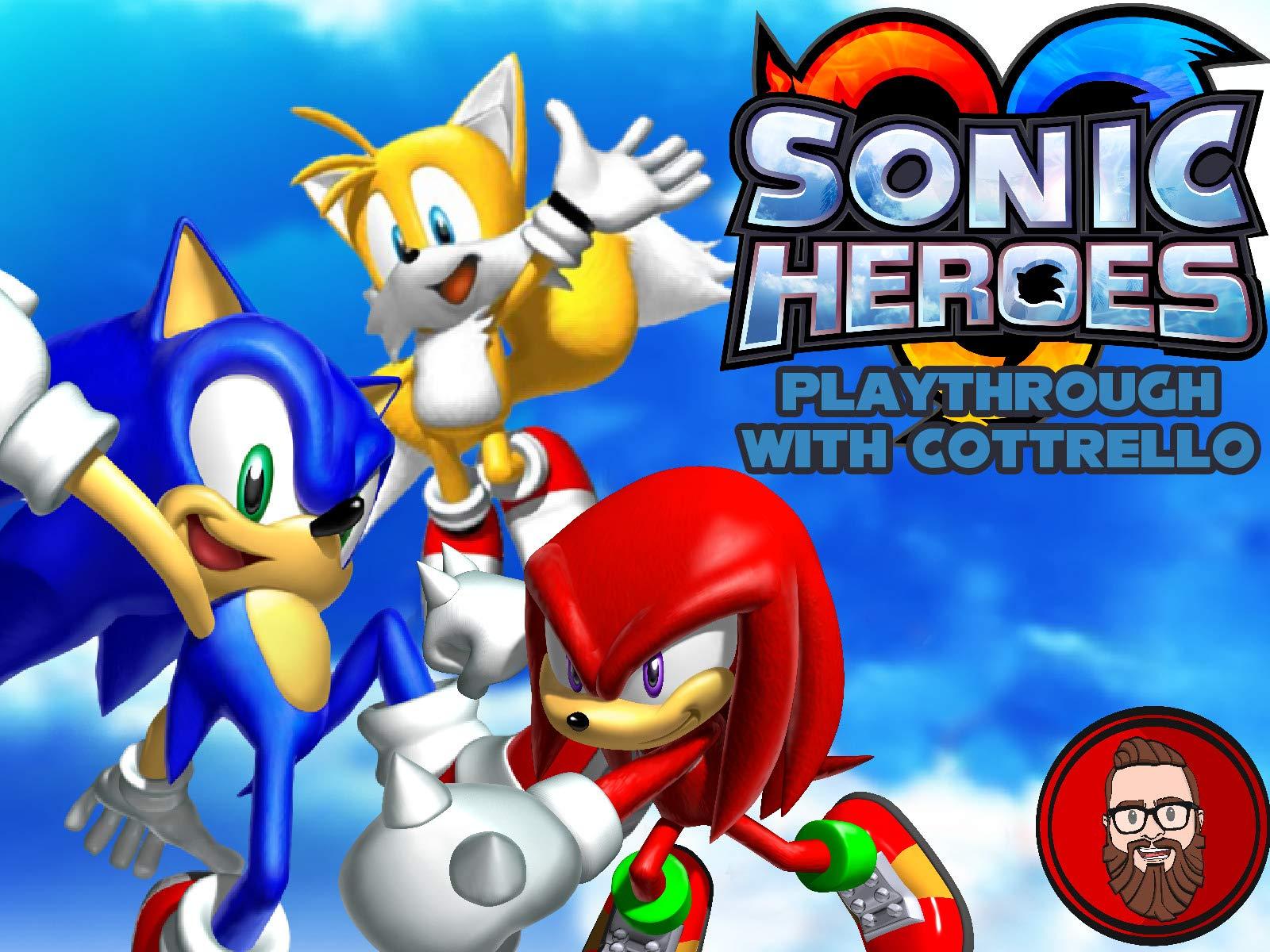 Watch Sonic Heroes Playthrough With Cottrello On Amazon Prime Video Uk Newonamzprimeuk