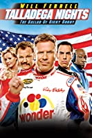 Talladega Nights: The Ballad Of Ricky Bobby Unrated