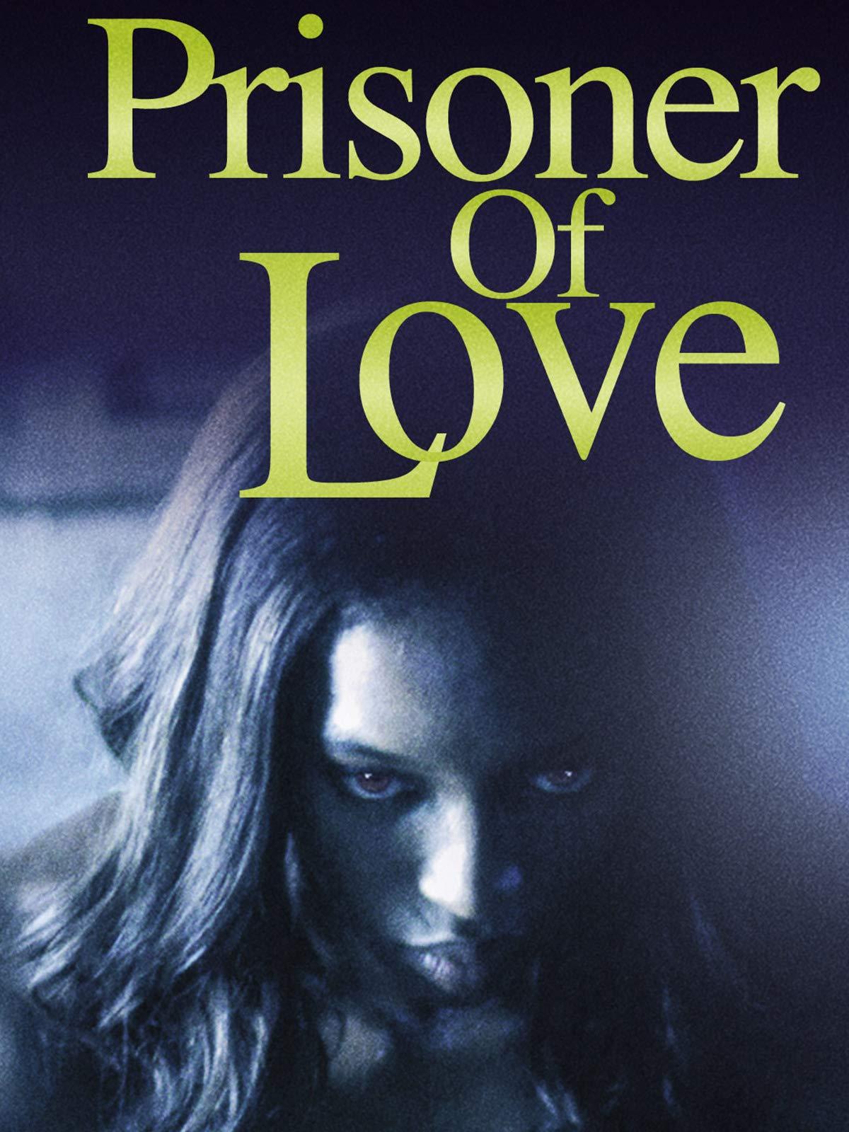 Prisoner of Love on Amazon Prime Video UK