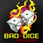 The Bad Dice Podcast App