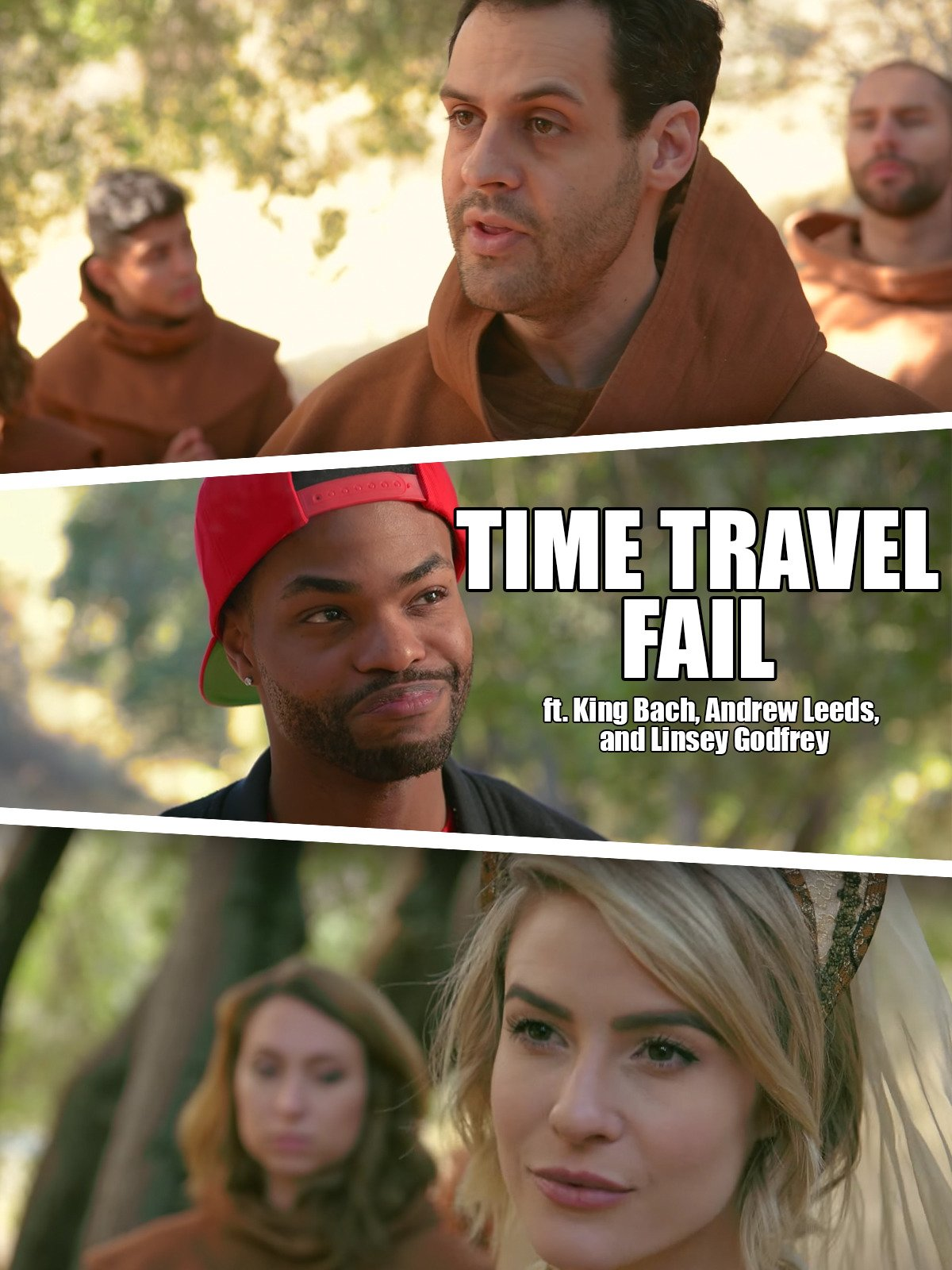 Time Travel Fail ft. King Bach, Andrew Leeds and Linsey Godfrey