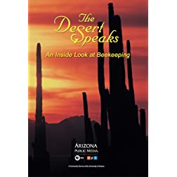 The Desert Speaks #910: An Inside Look at Beekeeping