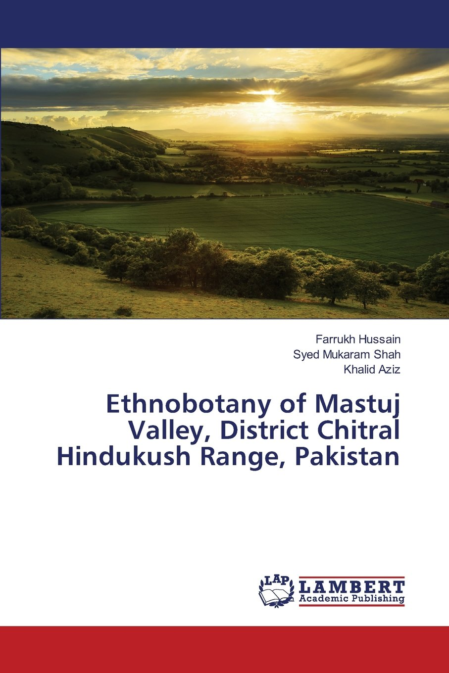 Ethnobotany of Mastuj Valley, District Chitral Hindukush Range, Pakistan