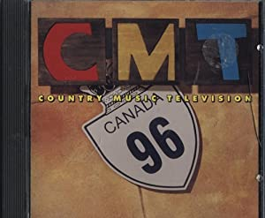 - CMT Canada '96 Country Music Television - Amazon.com Music