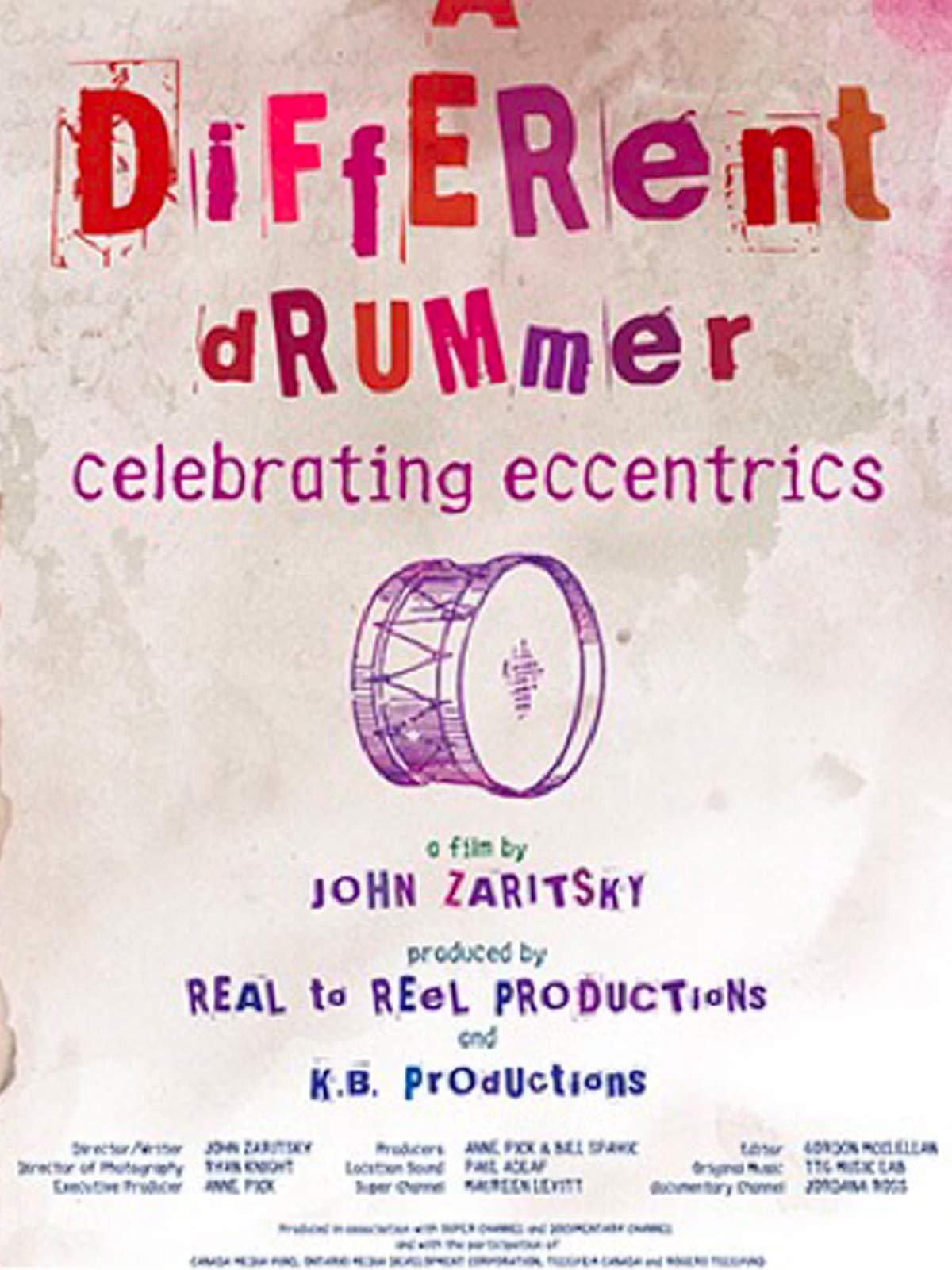 A Different Drummer - Celebrating Eccentrics