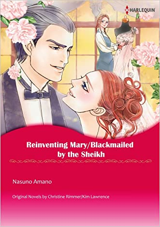 REINVENTING MARY/BLACKMAILED BY THE SHEIKH (Harlequin comics)