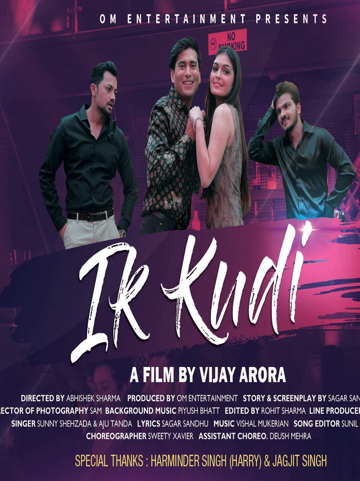 Ik Kudi - A Film By Vijay Arora