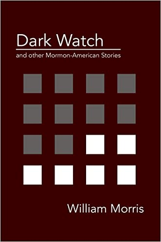 Dark Watch and other Mormon-American stories