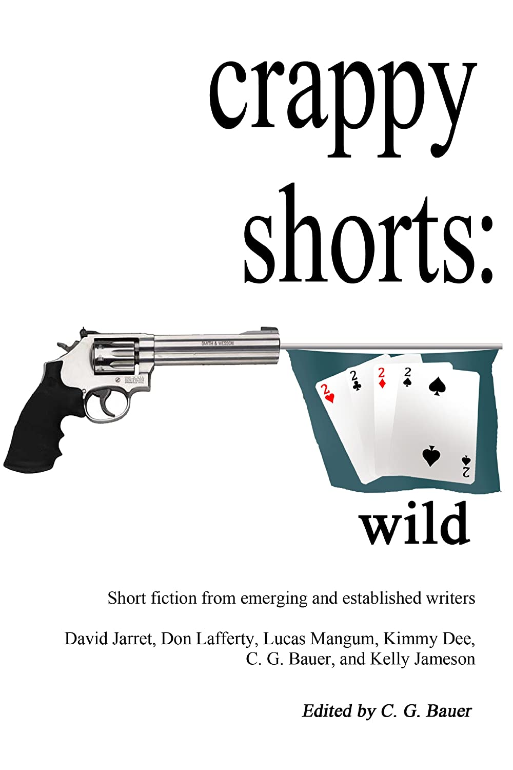 crappy shorts-deuces wild