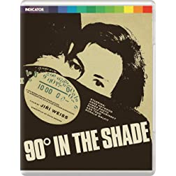 90 Degrees in the Shade [Blu-ray]