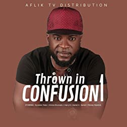 Thrown into Confusion 1
