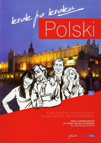 Polski, Krok Po Kroku: Level A1: Coursebook for Learning Polish as a Foreign Language