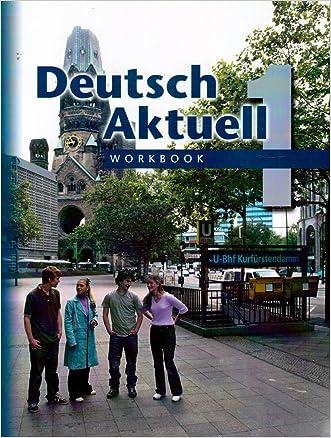 Deutsch Aktuell, Level 1: Workbook, 5th Edition (German Edition) written by Wolfgang Kraft