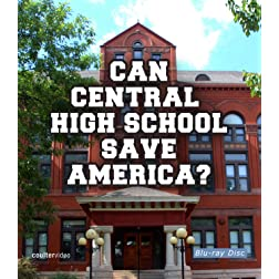 Can Central High School Save America? [Blu-ray]