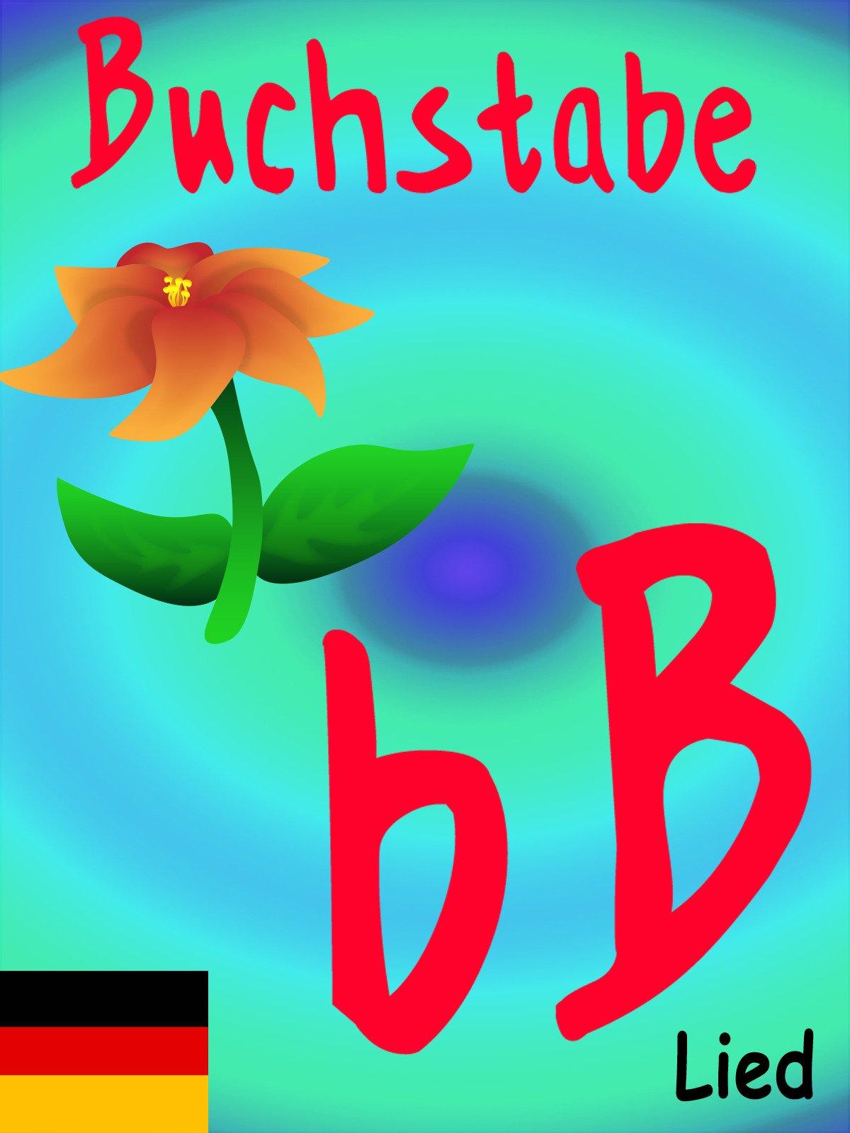 Clip: Buchstabe B Lied
