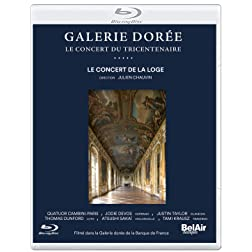 Galerie doree - Le Concert du tricentenaire [Blu-ray]