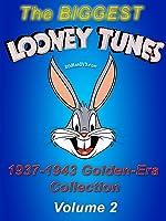 The BIGGEST LOONEY TUNES 1937-1943 Golden-Era Collection Vol. 2