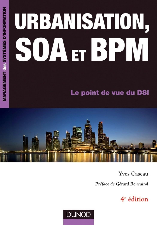 couverture du livre Urbanisation, SOA et BPM