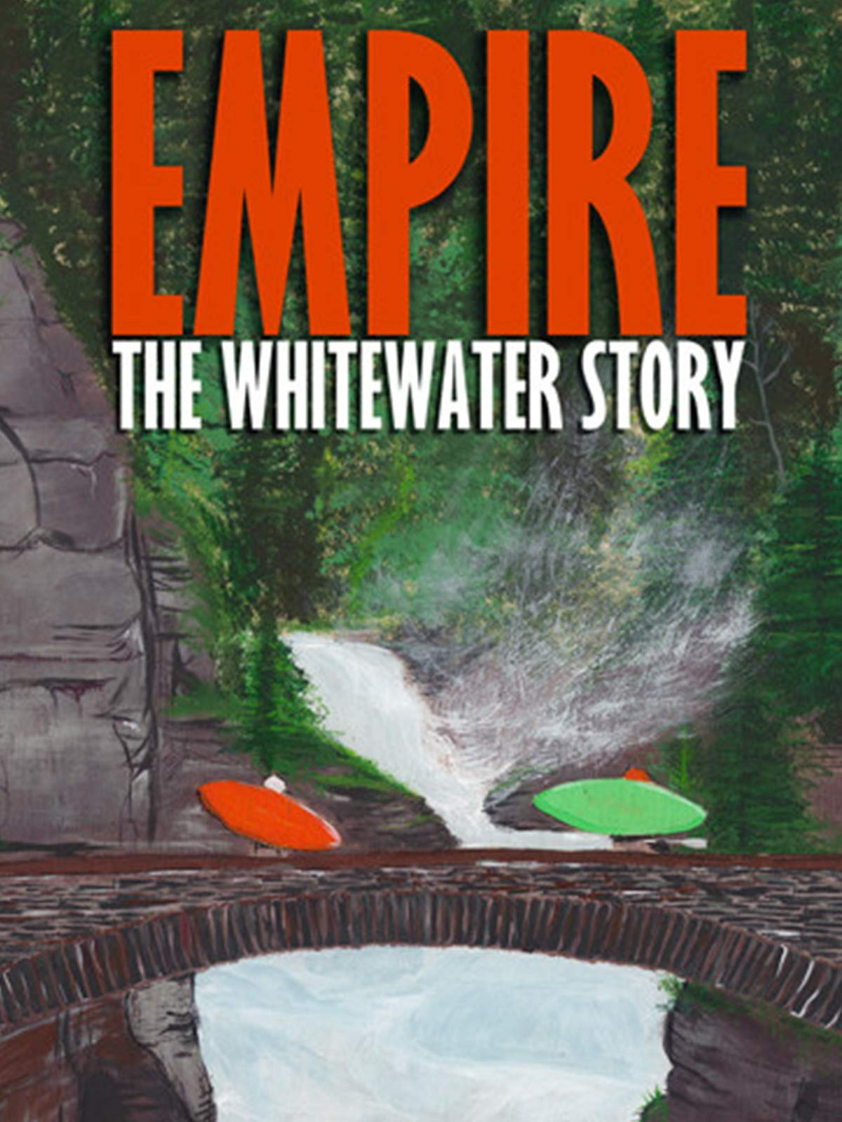 Empire: The Whitewater Story on Amazon Prime Video UK