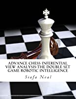 Advance Chess Inferential View Analysis
